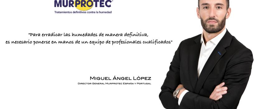 Interempresas.net . Entrevista a Miguel Ángel López, director general de Murprotec España y Portugal